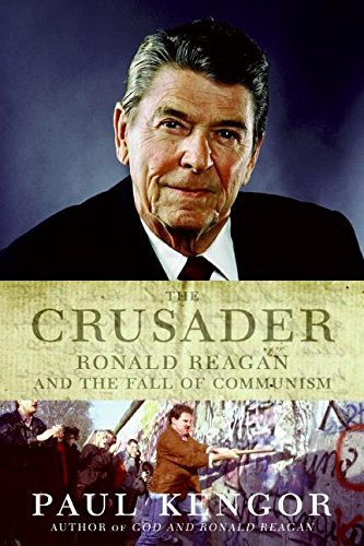 9780061136900: The Crusader: Ronald Reagan and the Fall of Communism