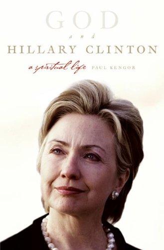 9780061136924: God and Hillary Clinton: A Spiritual Life