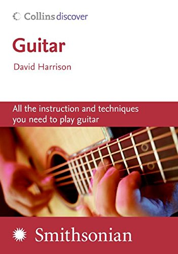 9780061137136: Guitar: All the Instruction and Techniques You Need to Play Guitar [With CD] (Collins Discover)