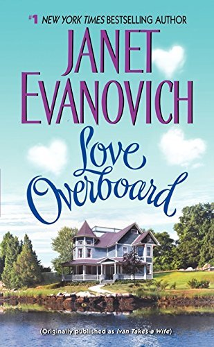 9780061137211: Love Overboard