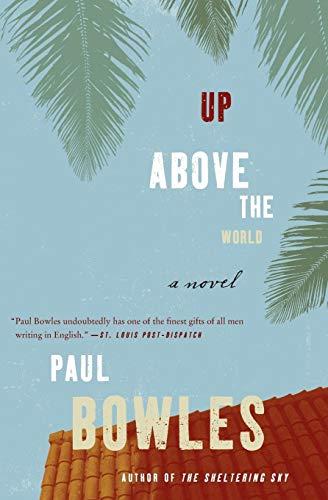 9780061137358: Up Above the World: A Novel