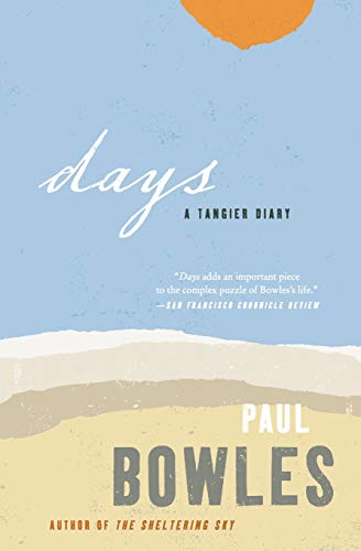 9780061137365: Days: A Tangier Diary