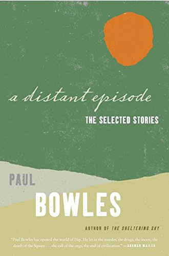 9780061137389: A Distant Episode: The Selected Stories