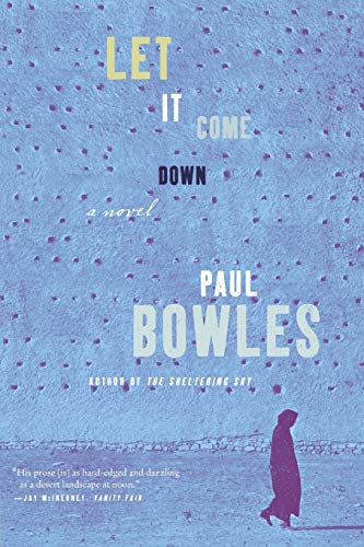 9780061137396: Let It Come Down: A Novel