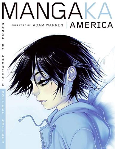 9780061137693: Mangaka America: Manga by America's Hottest Artists