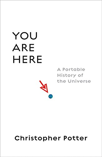 9780061137860: You Are Here: A Portable History of the Universe