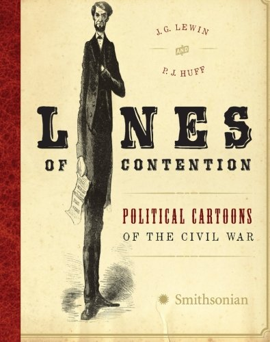 9780061137884: Lines of Contention: Political Cartoons of the Civil War