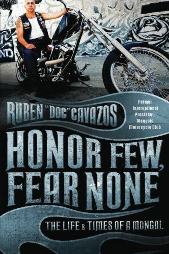 9780061137907: Honor Few, Fear None: The Life and Times of a Mongol