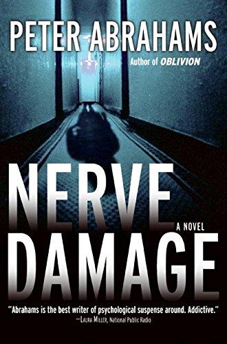 NERVE DAMAGE : A Novel (SIGNED): Abrahams, Peter
