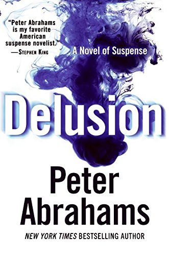 9780061137990: Delusion: A Novel of Suspense