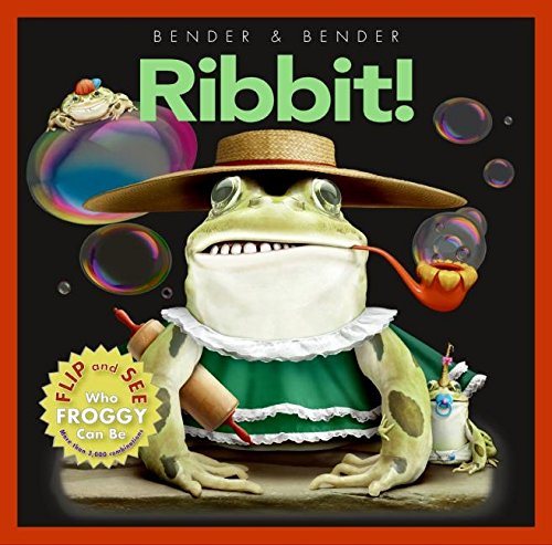 9780061138201: Ribbit!: Flip and See Who Froggy Can Be