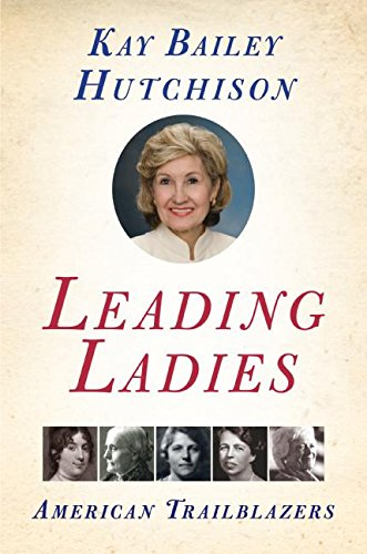 9780061138249: Leading Ladies: American Trailblazers