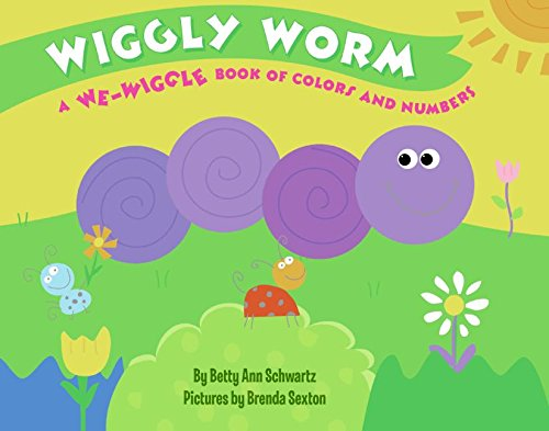9780061138478: Wiggly Worm: A We-wiggle Book of Colors and Numbers