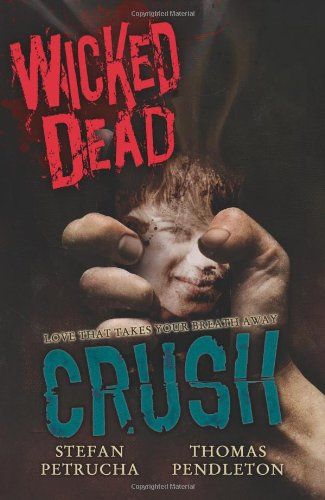 9780061138522: Wicked Dead: Crush