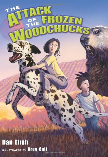 9780061138706: The Attack of the Frozen Woodchucks