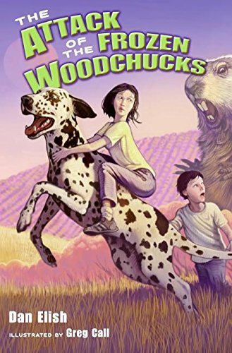 9780061138713: The Attack of the Frozen Woodchucks