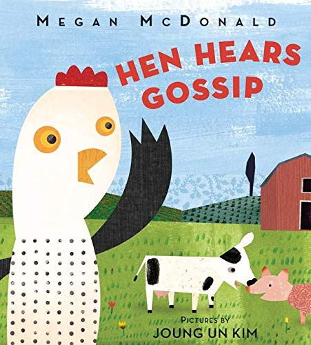 Hen Hears Gossip: McDonald, Megan