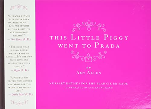 9780061138850: This Little Piggy Went to Prada: Nursery Rhymes for the Blahnik Brigade