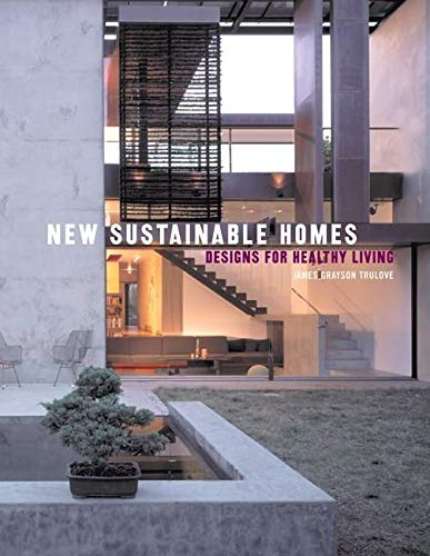 9780061138911: New Sustainable Homes: Designs for Healthy Living