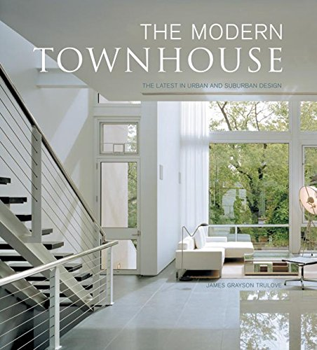 9780061138928: The Modern Townhouse: The Latest in Urban and Suburban Designs