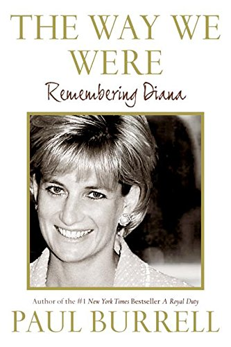 9780061138959: The Way We Were: Remembering Diana