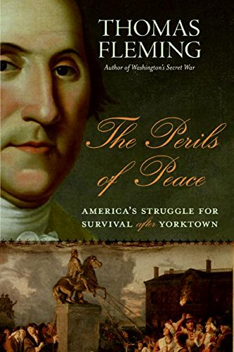 9780061139109: The Perils of Peace: America's Struggle for Survival After Yorktown