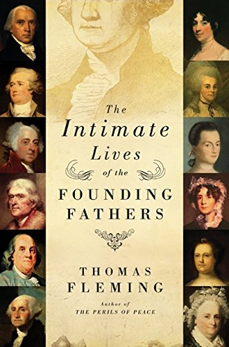9780061139123: The Intimate Lives of the Founding Fathers
