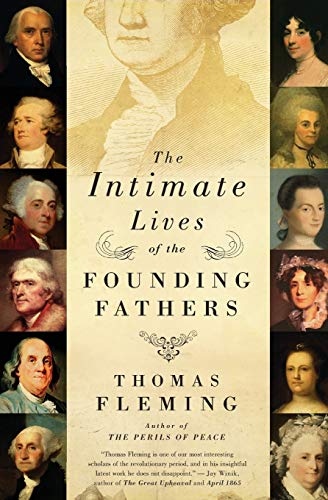 9780061139130: The Intimate Lives of the Founding Fathers
