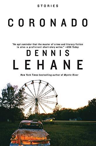 Coronado: Stories (P.S.): Lehane, Dennis