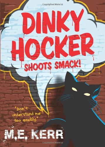 9780061139895: Dinky Hocker Shoots Smack!