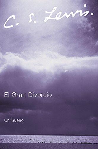 9780061140006: El Gran Divorcio: Un Sueno (Spanish Edition)