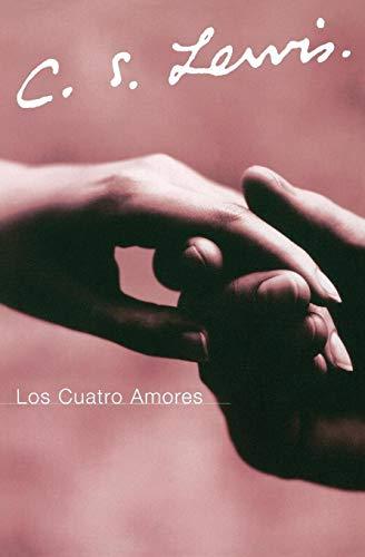 9780061140051: Los Cuatro Amores (Spanish Edition)