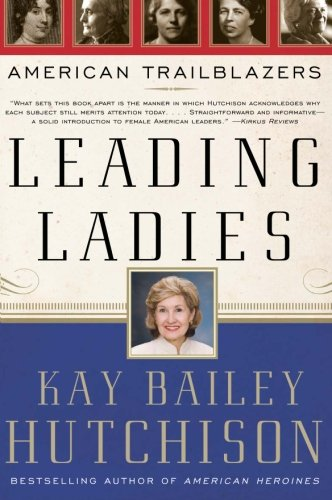 9780061140280: Leading Ladies: American Trailblazers