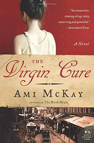 9780061140341: The Virgin Cure: A Novel