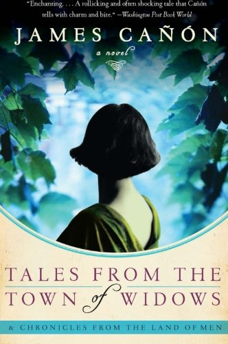 9780061140396: Tales from the Town of Widows: And Chronicles from the Land of Men