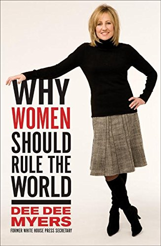 9780061140402: Why Women Should Rule the World