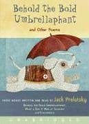 9780061140464: Behold the Bold Umbrellaphant Unabridged CD