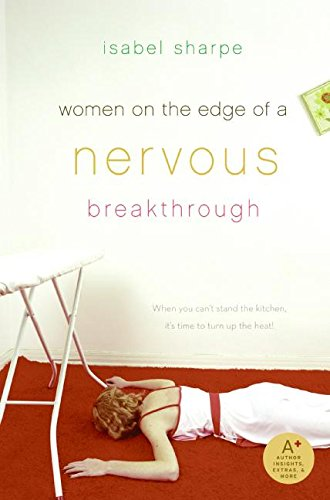9780061140556: Women on the Edge of a Nervous Breakthrough