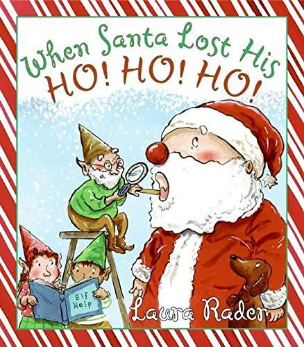 9780061141393: When Santa Lost His Ho! Ho! Ho!