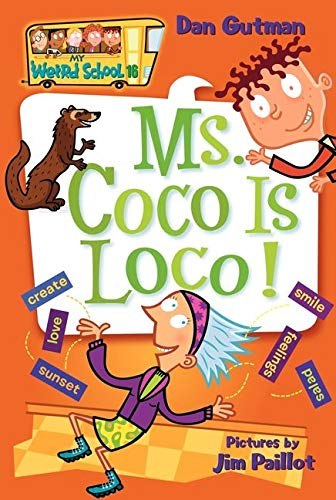 9780061141539: My Weird School #16: Ms. Coco Is Loco!