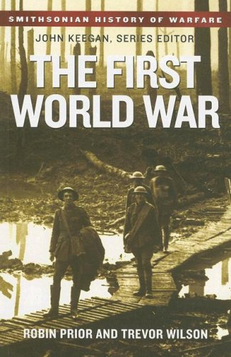 9780061142055: The First World War (Smithsonian History of Warfare)