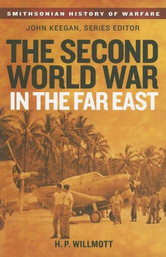 9780061142062: The Second World War in the Far East (Smithsonian History of Warfare)