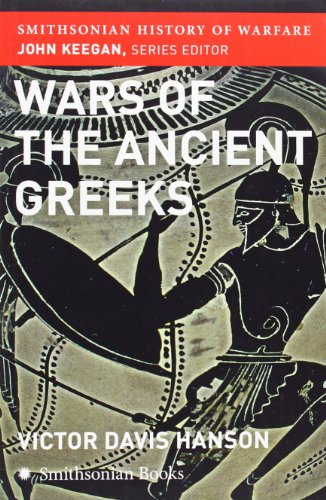 9780061142086: Wars of the Ancient Greeks (Smithsonian History of Warfare)