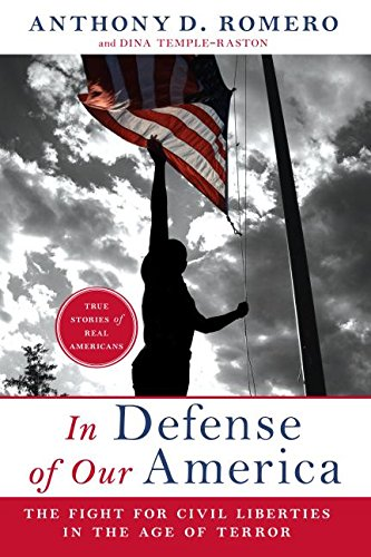 9780061142567: In Defense of Our America: The Fight for Civil Liberties in the Age of Terror