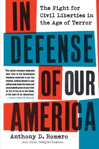 9780061142574: In Defense of Our America: The Fight for Civil Liberties in the Age of Terror