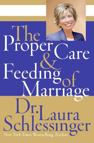 Proper Care & Feeding of Marriage