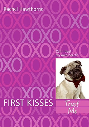 9780061143083: First Kisses 1: Trust Me