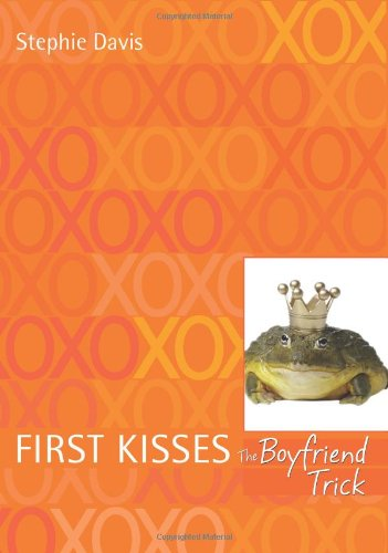 9780061143090: The Boyfriend Trick (First Kisses)