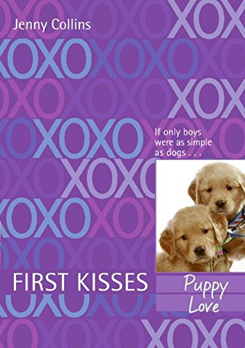 9780061143120: First Kisses 3: Puppy Love