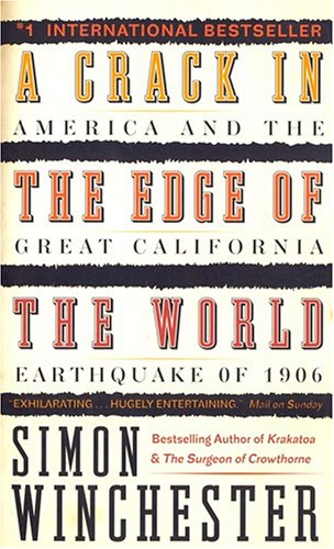 A Crack in the Edge of the: Simon Winchester